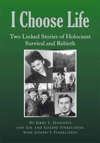 I Choose Life: Two Linked Stories of Holocaust Survival and Rebirth