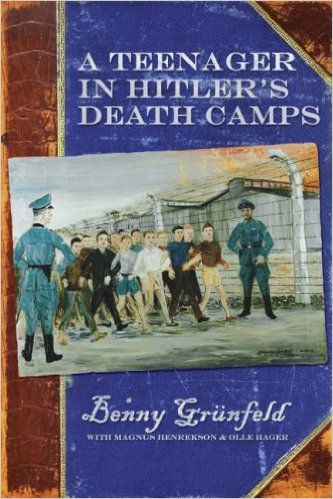 A Teenager in Hitler's Death Camps