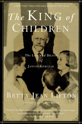 The King of Children – A Biography of Janusz Korczak