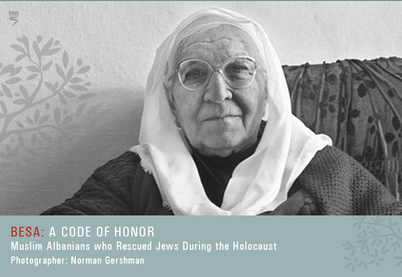 Besa: A Code of Honor - Muslim Albanians who Rescued Jews During the Holocaust