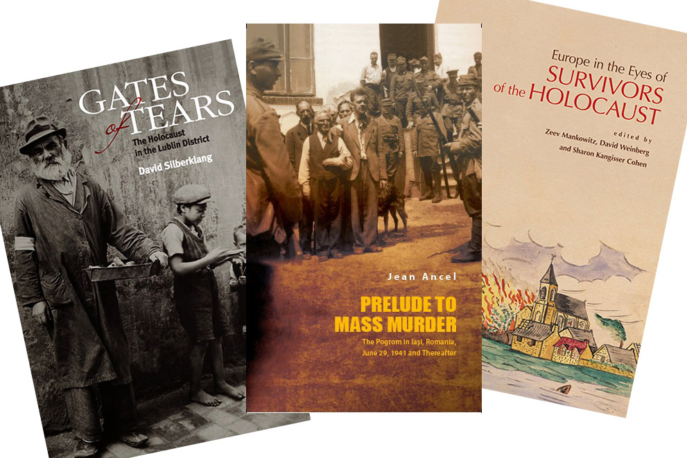 New on the bookshelf: 'Gates of Tears: The Holocaust in the Lublin District', 'Prelude to Mass Murder: The Pogrom in Iaşi, Romania, June 29, 1941 and Thereafter', 'Europe in the Eyes of Survivors of the Holocaust'