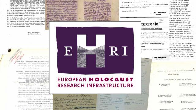 The European Holocaust Research Infrastructure (EHRI)