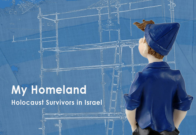 My Homeland - Holocaust Survivors in Israel