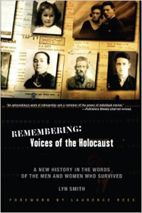 <p><em>Remembering: Voices of the Holocaust&nbsp; - </em>Lyn Smith</p>
