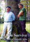 If You Survive - The story of Shmulik Shilo (DVD)