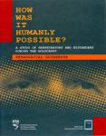 How was it Humanly Possible? - A Study of Perpetrators and Bystanders during The Holocaust