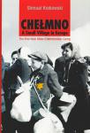 Chelmno: A Small Village in Europe