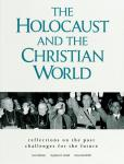 The Holocaust and the Christian World