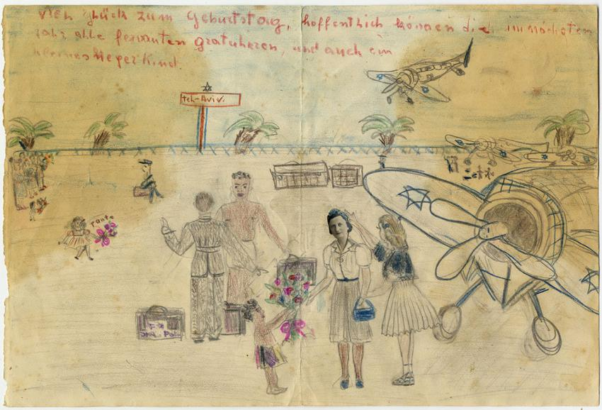 """My dream is to get to Eretz Israel"" — Drawing created by Hilda Regina Cimet for her mother's birthday influenced by the period the family spent in Benghazi, Libya, after they fled Germany on their way to Eretz Israel"