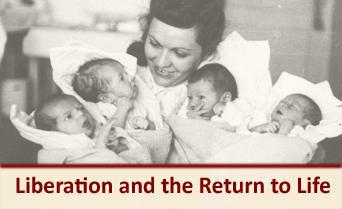Liberation and the Return to Life: Marking 70 Years since the End of World War II - July 2015