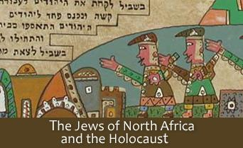 The Jews of North Africa and the Holocaust - October 2011
