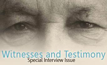 Witnesses and Testimony: Special Interview Issue - November 2015
