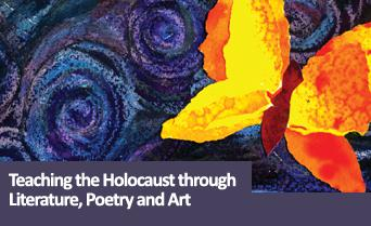 Teaching the Holocaust through Literature, Poetry and Art - January 2016