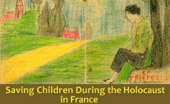 Saving Children during the Holocaust in France - July 2011