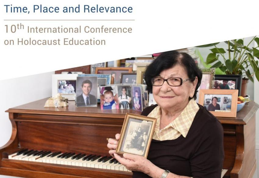 """""""Time, Place and Relevance"""" Yad Vashem's 10th International Conference on Holocaust Education"""