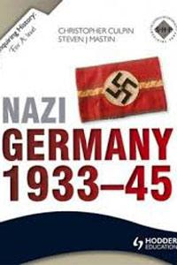 Nazi Germany: 1933-45 - Christopher Culpin and Steve Mastin