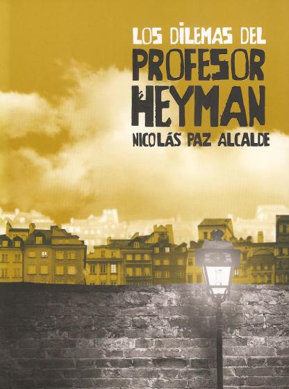 "Poster from the play ""Los Dilemas del Profesor Heyman"""