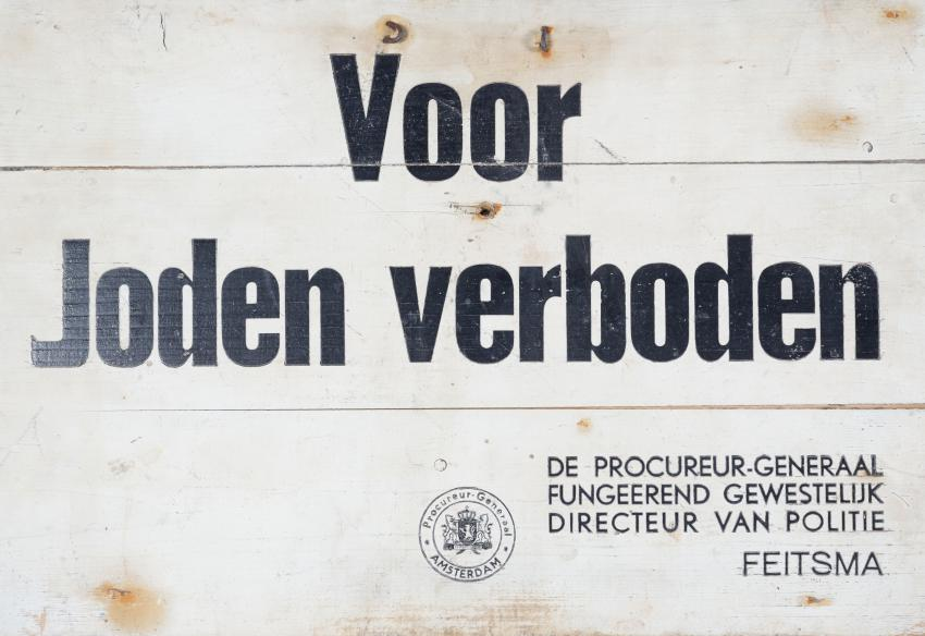 "A Sign from the Period of Nazi Occupation of Hilversum, Holland: ""Forbidden for Jews…!"""