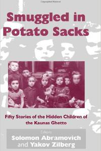 Smuggled in Potato Sacks - Solomon Abramovich and Yakov Zilberg (Eds.)