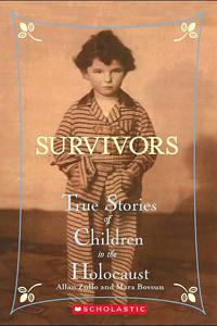 Survivors: True Stories of Children in the Holocaust - Allan Zullo and Mara Bovsun