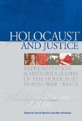 'Holocaust and Justice', recently released by Yad Vashem