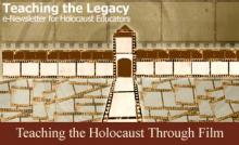 Teaching the Holocaust through Film - July 2010
