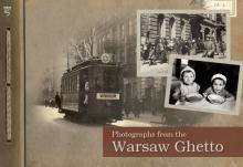 From Our Collections - Photographs from the Warsaw Ghetto