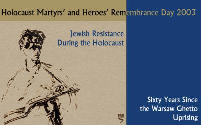 Holocaust Martyrs' and Heroes' Remembrance Day 2003