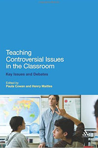 <p><em>Teaching Controversial Issues in the Classroom: Key Issues and Debates - </em>Paula Cowan and Henry Maitles</p>