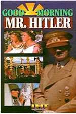 "Good Morning Mr. Hitler"", 1993"""