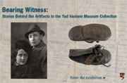Bearing Witness: Stories Behind the Artifacts in the Yad Vashem Museum Collection
