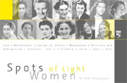 Spots of Light - Women in the Holocaust