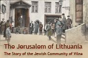 The Story of the Jewish Community of Vilna