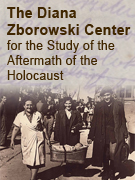 The Diana Zborowski Center for the Study of the Aftermath of the Holocaust