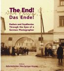The End! Radom and Szydlowiec Through the Eyes of a German Photographer